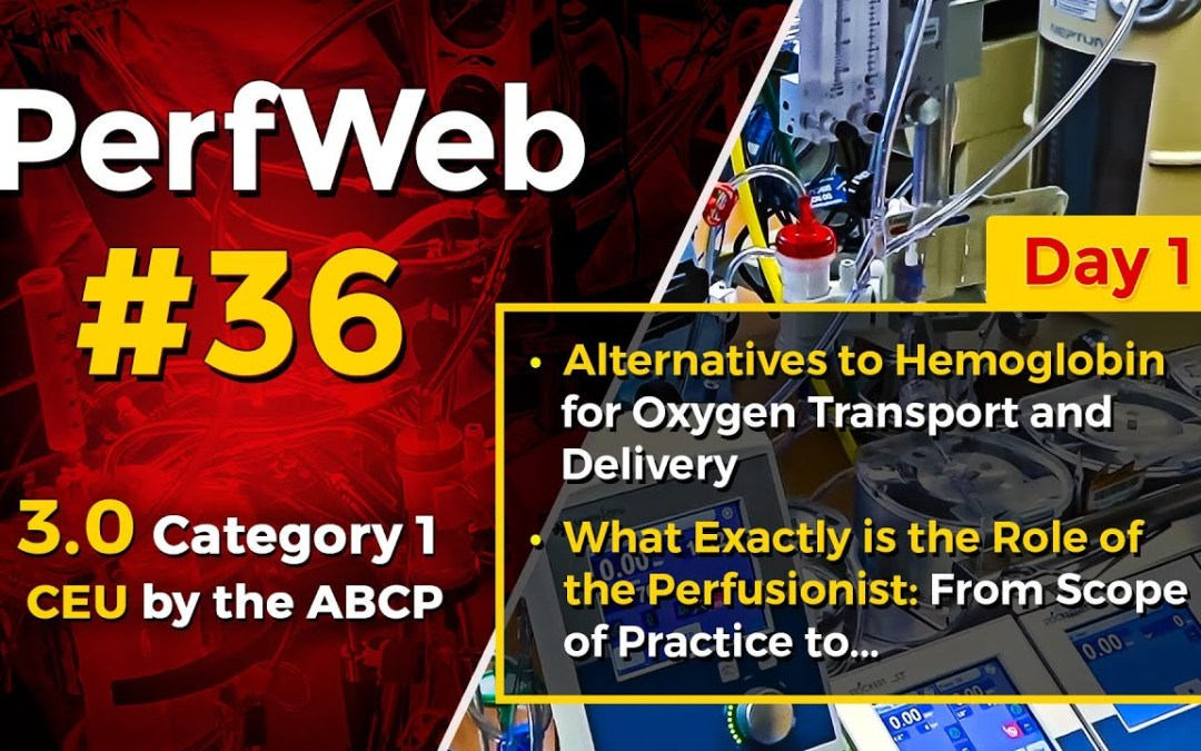 PerfWeb 36 – Alternatives to hemoglobin for oxygen transport and delivery