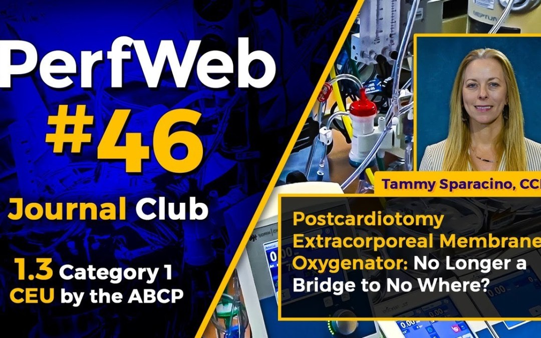 PerfWeb #46 – Category 1 CEU – Perfusion Meeting 2020