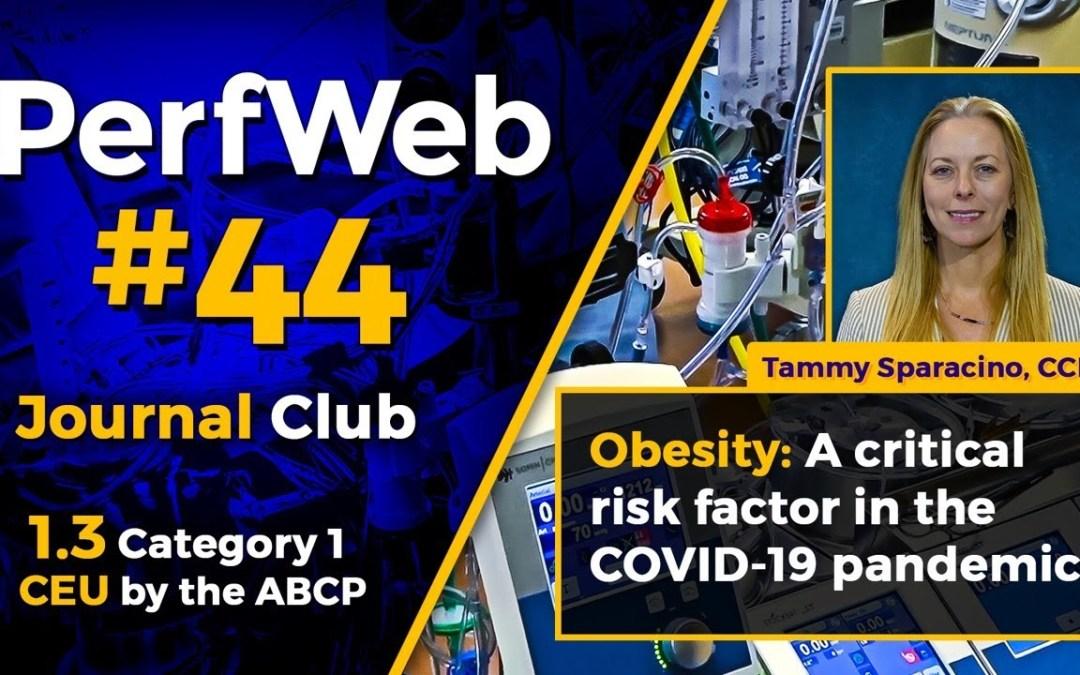 PerfWeb #44 – Category 1 CEU – Perfusion Meeting 2020