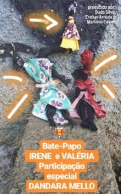 1. Essa é a primeira edição do Bate-Papo Irene e Valéria. Todas as personagens são fictícias, baseadas em histórias que ouvimos de nossas manas das periferias.