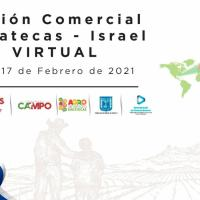 Derivado de gestión de Tello, anuncian misión comercial Zacatecas-Israel