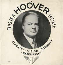 31 Herbert Hoover, This Is a Hoover Home, poster, c. 1928