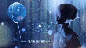 ¿Es la Tierra un Planeta Prisión Cósmico?