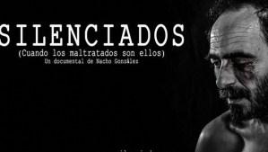 """Documental – """"Silenciados, cuando los maltratados son ellos"""""""