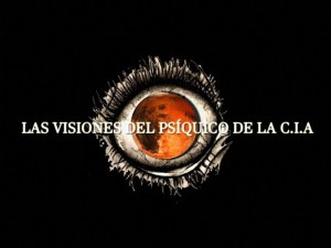 Las visiones del psíquico de la CIA