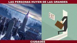 Las personas huyen de las grandes ciudades