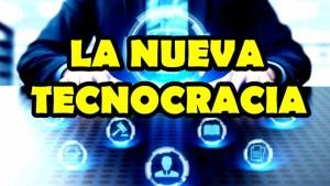 La nueva tecnocracia
