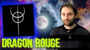 Dragón Rouge – Los secretos de la Sociedad que buscaba el vacío cósmico