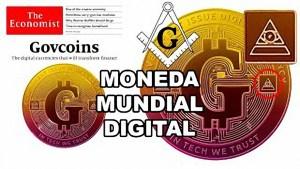 The Economist anuncia la Moneda Mundial Digital y el fin del Dinero en efectivo 2021-2022
