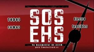 SOS EHS – Todos somos electrosensibles – Documental