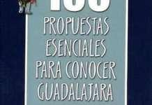 """Portada de """"100 propuestas esenciales para conocer Guadalajara"""""""