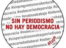 """Chapa de la FAPE reclamando que """"sin periodismo no hay democracia"""""""