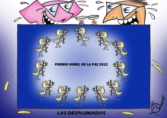 2 PREMIO NOBEL DE LA PAZ 2012 LOS DESPLUMADOS