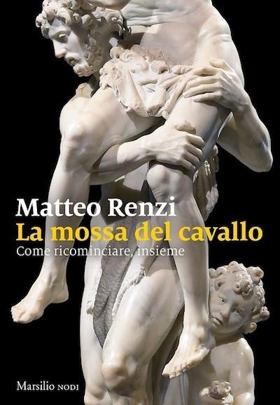 Portada del libro de Matteo Renzi, 'La mossa del cavallo'.