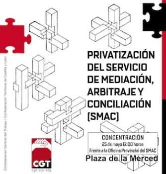 Protestas de la CGT contra la privatización de Servicio de Mediación, Arbitraje y Conciliación en CyL