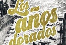 Antonio Lázaro Cebrián, portada de Los años dorados, publicada por Suma de Letras