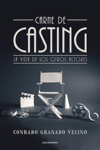 Carne de casting: la vida de los otros actores
