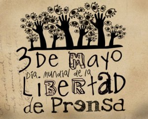 Dia Mundial Libertad de Prensa