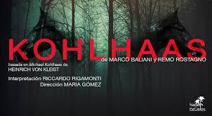 """Teatro: """"Kohlhaas"""". Al paso, al trote y al galope"""