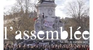 "Estreno en Francia ""L'Assemblee"": Nuit debout vista por Mariana Otero"