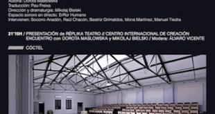 Réplika Teatro se mudaal Centro Internacional de Creación