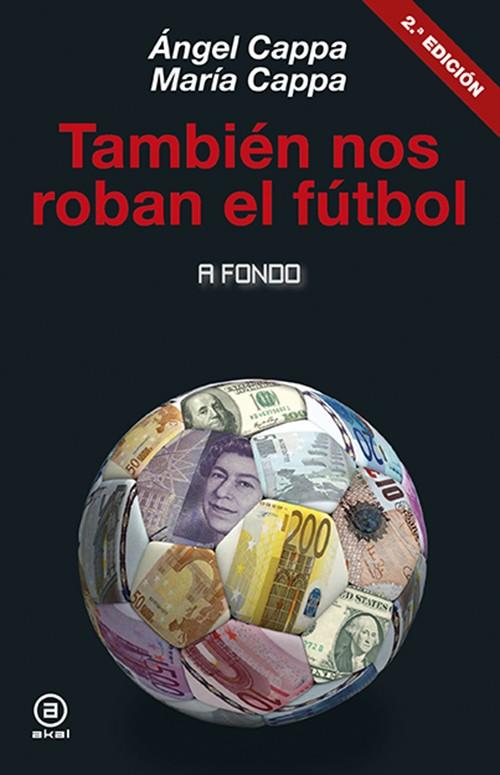 El fútbol robado