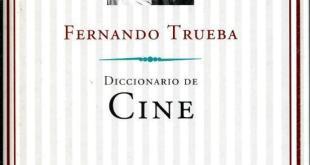 Fernando Trueba:Diccionario de Cine