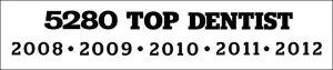 5280 Top Dentist