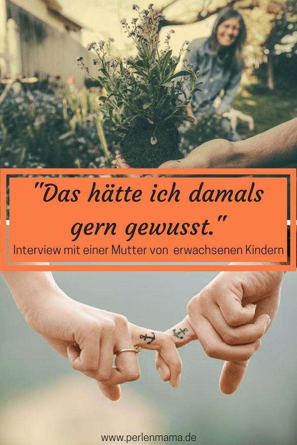 Mutter, Damals und Heute, Interview mit Mutter von erwachsenen Kindern, Perlenmama, Interview Manine, Pinterest