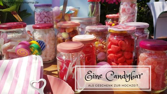 Candybar, Süßigkeitenbar, Hochzeitsgeschenk Geschenk, Hochzeit, Geschenkidee, DIY Geschenk, Perlenmama