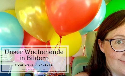 Wochenende in Bildern, Perlenmama, Luftballons, Auto, Titelbild
