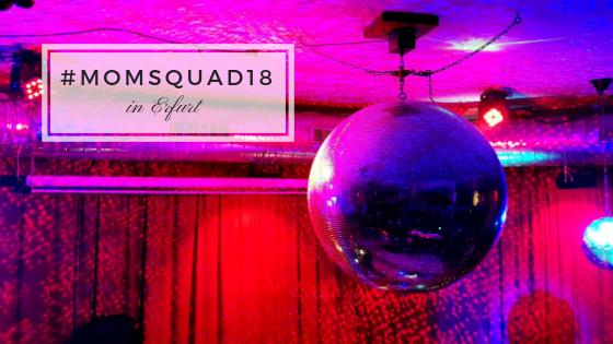 momsquad18, Erfurt, Perlenmama, Wochenende in Bildern, WIB