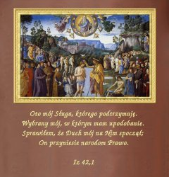 Święty Syn Boga nie gardzi naszym towarzystwem