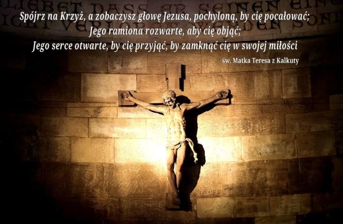 Spójrz na Krzyż…