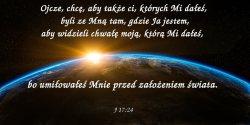 W czasie ostatniej wieczerzy Jezus podniósłszy oczy ku niebu, modlił się tymi słowami