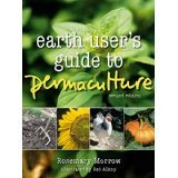Eart user's guide to Permaculture di Rowe Morrow