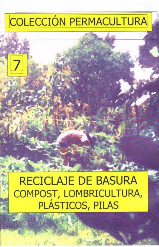 Todos los reciclajes. Compost. Lombricultura