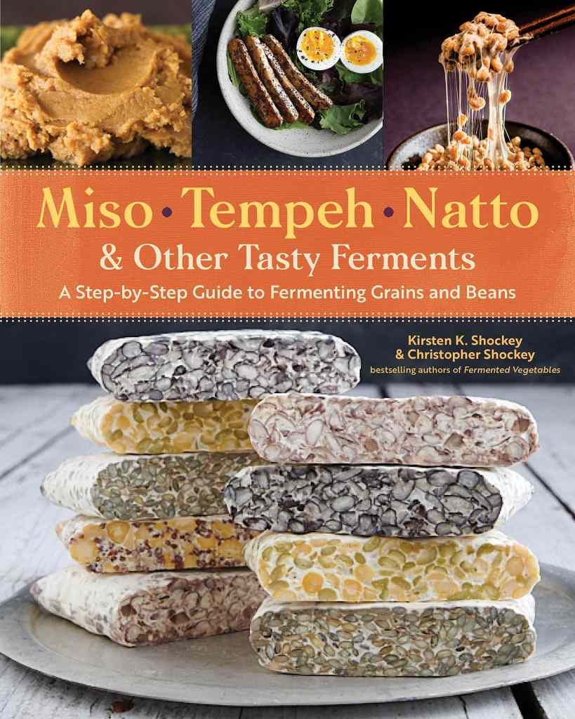 Book called Miso, Tempeh, Natto, and Other Tasty Ferments