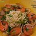 Linguine con mazzancolle, zucchine e limone