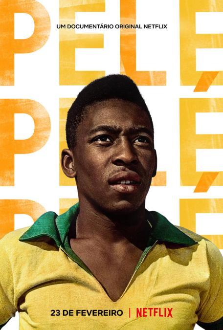 PELÉ - Confira o trailer e os cartazes do novo documentário original Netflix, que estreia no dia 23 de fevereiro
