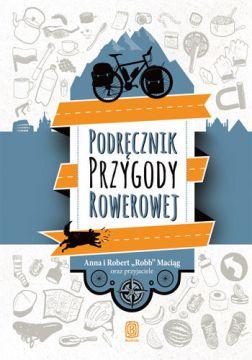 Jak podróżować rowerem - książka podróżnicza