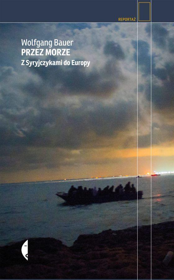 Przez morze. Z Syryjczykami do Europy - okładka książki