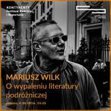 Kontynenty, Mariusz Wilk