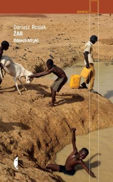 Żar. Oddech Afryki, Dariusz Rosiak, okładka książki