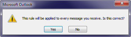 This rule will be applied to every message.