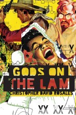 Gods on the Lam