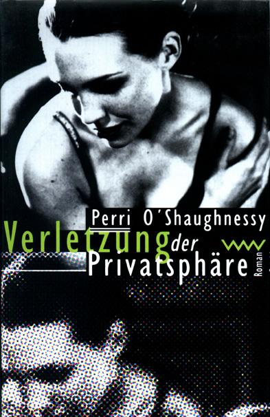 Invasion of Privacy Hardback German Edition