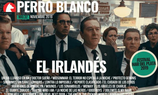 PERRO BLANCO | NÚMERO 32 |NOVIEMBRE / 19