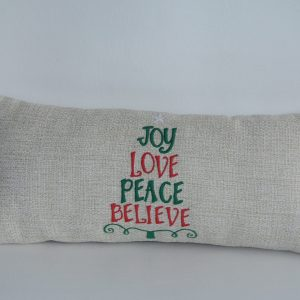 Joy Love Peace Believe Pillow