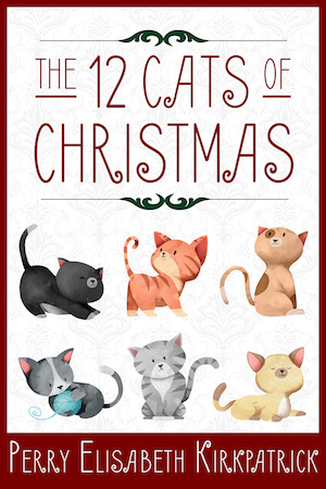 Book Cover: The 12 Cats of Christmas